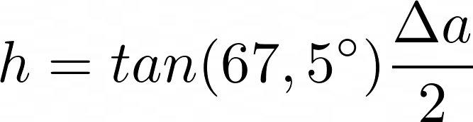 Hoehe des Trapetzes mithilfe des Tangens LaTeX: h = tan(67,5^circ)frac{Delta a}{2}