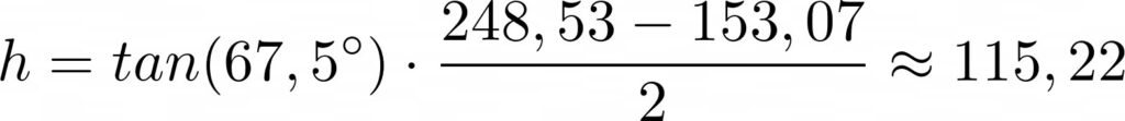 Höhe des Trapetzes LaTeX: h = tan(67,5^circ)cdot frac{248,53-153,07}{2}approx 115,22